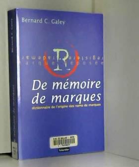 DE MEMOIRE DE MARQUES....