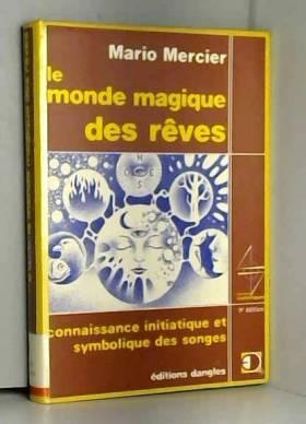 Le Monde magique des rêves...