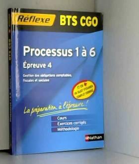 Processus 1 à 6 BTS CGO :...