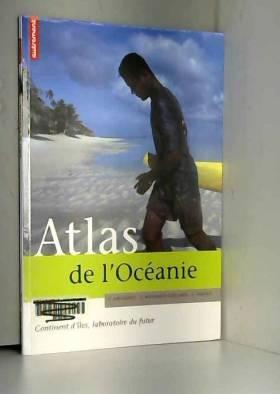 Atlas de l'Océanie :...