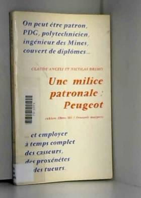 Une milice patronale : Peugeot