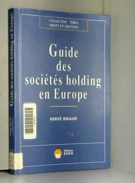 Guide des sociétés holding...
