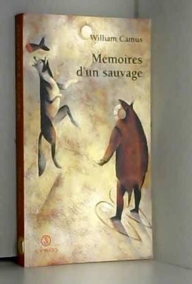 Les Mémoires d'un sauvage