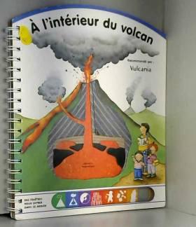 L'interieur du volcan