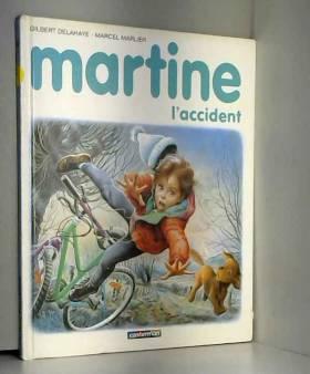 Martine, l'accident