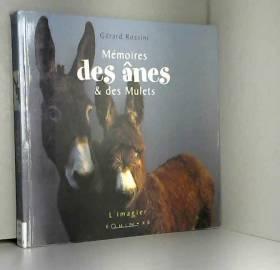 Mémoires des ânes et des...