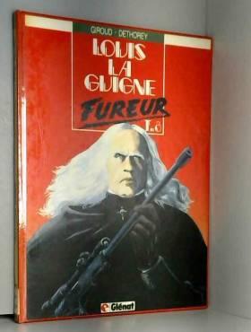 Louis la Guigne : Tome 8 :...