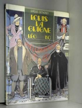 Louis la Guigne, tome 9 : Léo