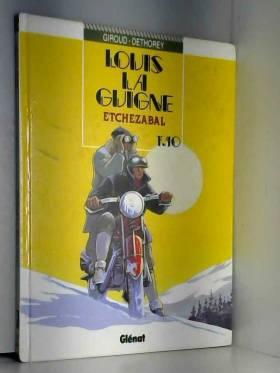 Louis la Guigne, tome 10 :...