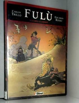 Fulù, tome 4 : La mer, la...