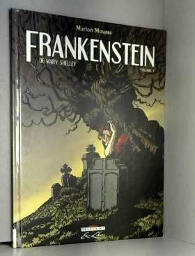 Frankenstein, Tome 1 :