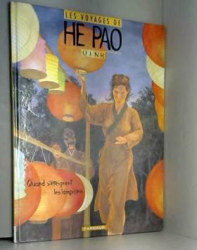 He Pao (Les Voyages d') -...