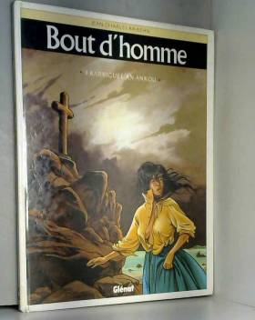 Bout d'homme, tome 4 :...