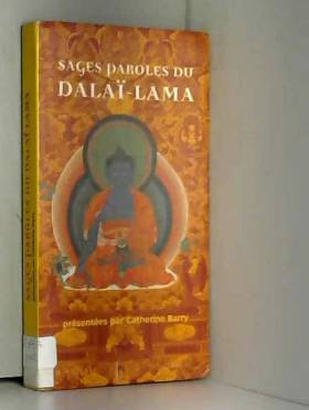 Sages paroles du Dalaï Lama