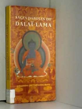 Sages paroles du Dalaï Lama