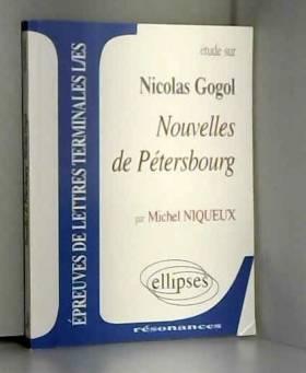 Gogol, Nouvelles de...