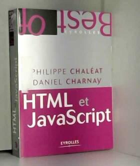 HTML et JavaScript (édition...