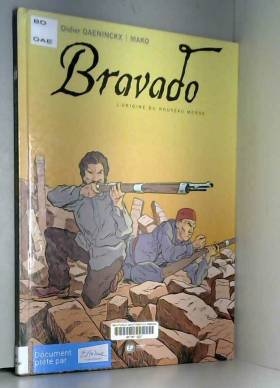 Bravado, Tome 1 : L'origine...