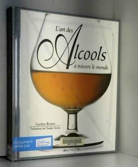 L'art des alcools à travers...
