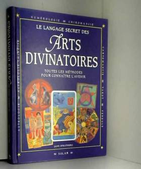 LE LANGAGE SECRET DES ARTS...