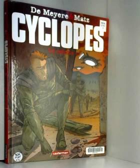 Cyclopes, Tome 3 : Le rebelle