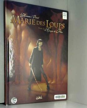 Marie des Loups, Tome 2 :...