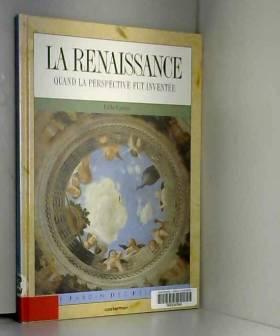 La Renaissance : Quand la...
