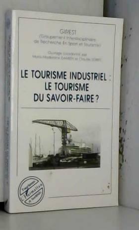 Le tourisme industriel le...