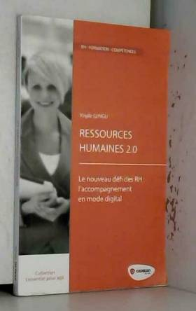 Virgile Lungu - Ressources humaines 2.0: Le nouveau défi des RH : l'accompagnement au changement en mode digital.