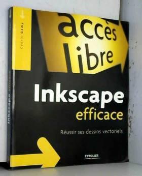 Inkscape efficace: Réussir...