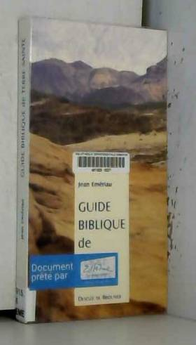 Guide biblique de terre sainte