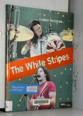 The White Stripes : Et la...
