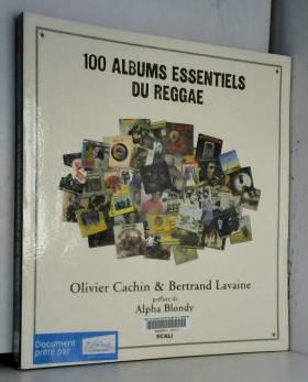 100 albums essentiels du...