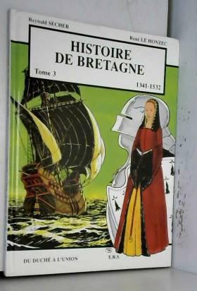 Histoire de Bretagne T3...