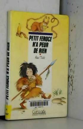 Paul Thiès - Petit Féroce n'a peur de rien