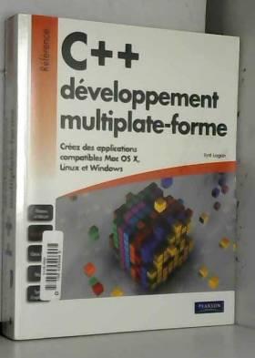 Syd Logan - C++ développement d'applications multiplate-formes nouveau prix