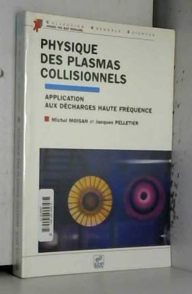 Physique des plasmas...