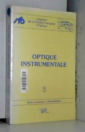 Optique instrumentale :...