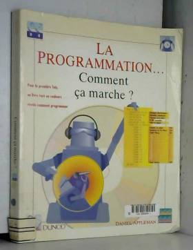 La Programmation... Comment...