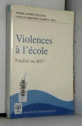 Doudin et Erkohen-Markus - Violences et école