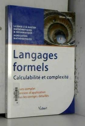 Olivier Carton et Dominique Perrin - Langages formels - Calculabilité et complexité - Licence 3 & Master - Agrégation