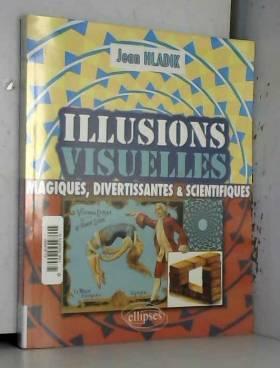 Illusions Visuelles...