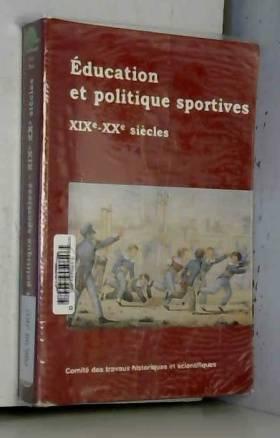 Collectif - Education et politique sportive