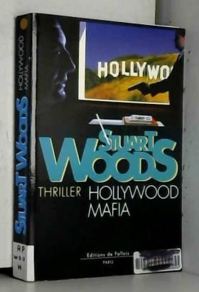 Stuart Woods - Hollywood mafia
