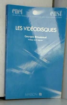 Broussaud - Les Vidéodisques
