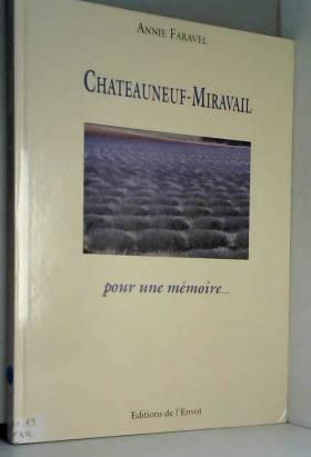Châteauneuf-Miravail, pour...