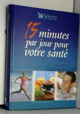 15 minutes par jour pour...