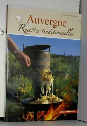 Auvergne, Recettes...