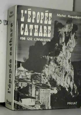 L'Epopée Cathare, tome 1 :...