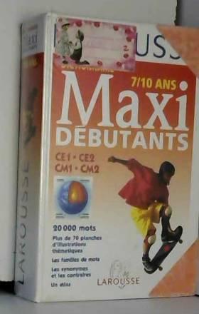 Maxi-débutants. 7-10 ans -...